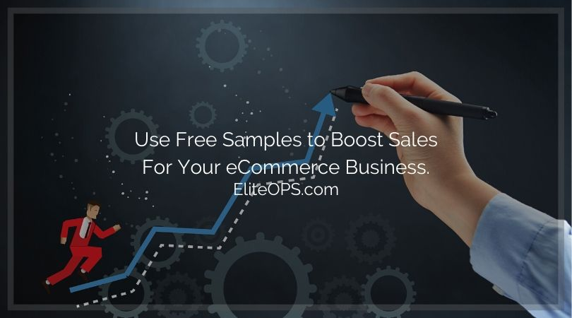 Use Free Samples to Boost Sales For Your eCommerce Business.