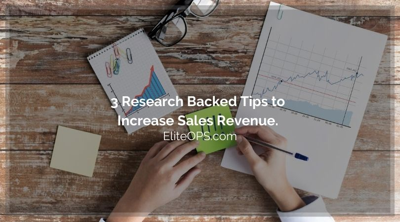 3 Research Backed Tips to Increase Sales Revenue.
