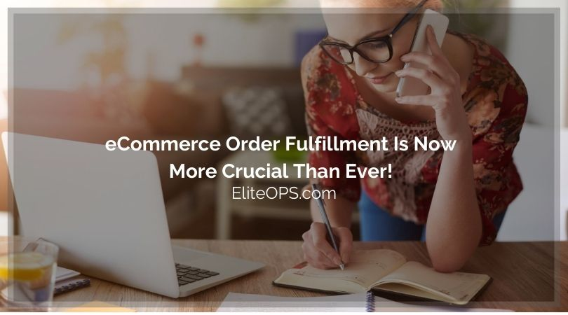 ecommerce-order-fulfillment-is-now-more-crucial-than-ever