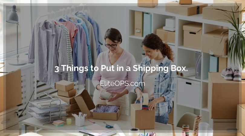 3 Things to Put in a Shipping Box.