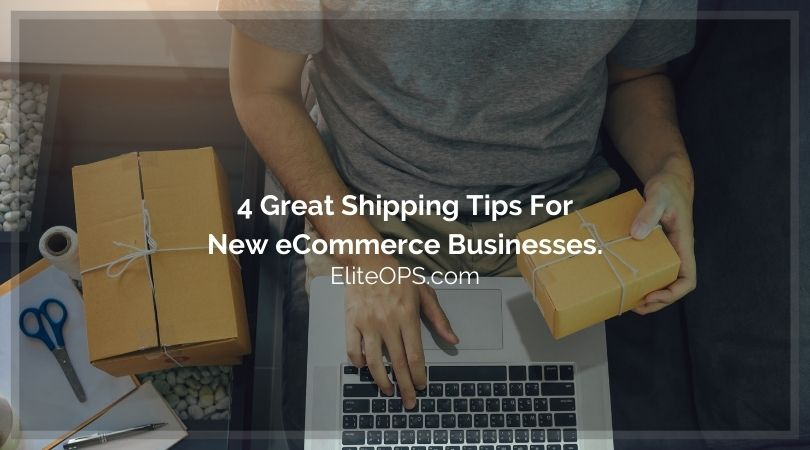 4 Great Shipping Tips For New eCommerce Businesses