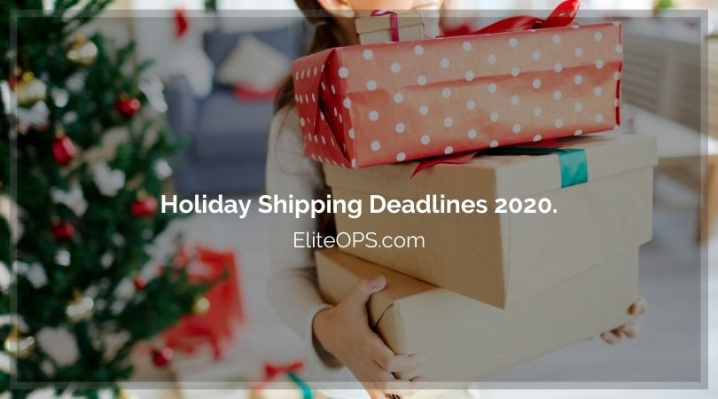 Holiday Shipping Deadlines 2020.